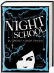 Daugherty_Night School_1_Du darfst keinem trauen