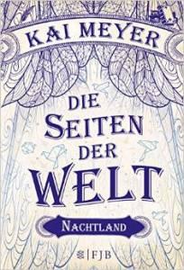 Meyer,Kai_Die Seiten der Welt_2_Nachtland