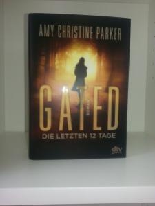 GATED - Die letzten 12 Tage von Amy Christine Parker