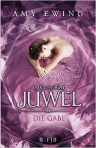 Ewing_Das Juwel_1_Die Gabe