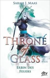Maas_Throne of Glass_3_Erbin des Feuers_TB