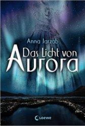 Jarzab_Das Licht von Aurora_1