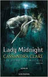 Clare_Die dunklen Mächte_1_Lady Midnight