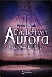 Jarzab_Das Licht von Aurora_2_Im Schatten der Liebe