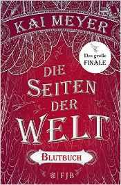 Meyer,Kai_Die Seiten der Welt_3_Blutbuch