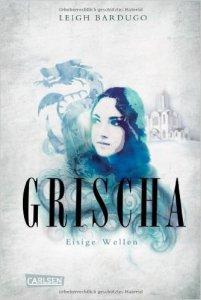 Bardugo_Grischa_2_Eisige Wellen