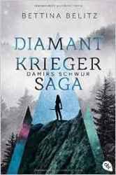 Belitz_Diamantkrieger-Saga_1_Damirs Schwur