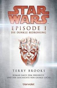 Brooks_Star Wars_Episode 1_Die dunkle Bedrohung