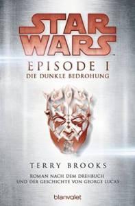 Brooks_Star Wars_Episode 1_Die dunkle Bedrohung