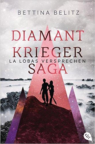 Belitz_Diamantkrieger-Saga_2_La Lobas Versprechen