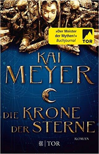 Meyer,Kai_Die Krone der Sterne
