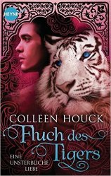Houck_Kuss des Tigers_3_Fluch des Tigers