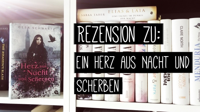 Schwartz_Ein Herz aus Nacht und Scherben.jpg
