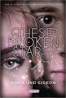 kaufman_these-broken-stars_2_these-broken-stars_sofia-und-gideon