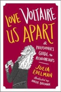 edelman_love-voltaire-us-apart