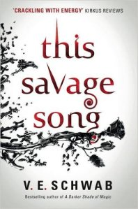 schwab_this-savage-song_this-savage-song_1