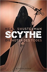 Shusterman_Scythe_1_Die Hüter des Todes